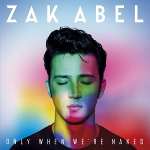 ZAK ABEL-ONLY WHEN WE´RE NAKED