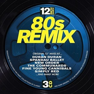 VARIOUS ARTISTS-12 INCH DANCE: 80S REMIX