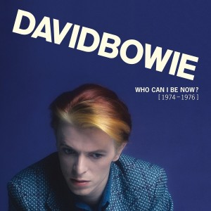 DAVID BOWIE-WHO CAN I BE NOW?: 1974-1976