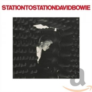 DAVID BOWIE-STATION TO STATION (REMASTERED)