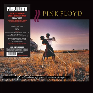 PINK FLOYD-A COLLECTION OF GREAT DANCE SONGS (REMASTERED)