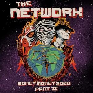 NETWORK-MONEY MONEY 2020 PT II: WE TOL