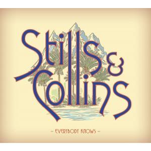 STEPHEN STILLS & JUDY COLLINS-EVERYBODY KNOWS