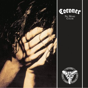 CORONER-NO MORE COLOR