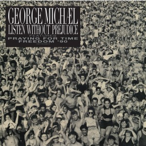 GEORGE MICHAEL-LISTEN WITHOUT PREJUDICE VOL. 1