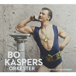 BO KASPERS ORKESTER-REDO ATT GA SONDER