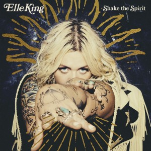 ELLE KING-SHAKE THE SPIRIT
