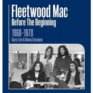 FLEETWOOD MAC-BEFORE THE BEGINNING 1968-1970