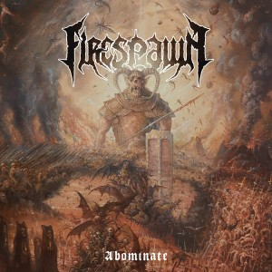 FIRESPAWN-ABOMINATE LTD