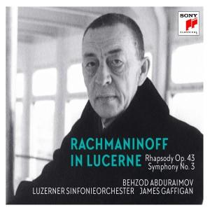 ABDURAIMOV, BEHZOD & LUZE-RACHMANINOFF IN LUCERNE: RHAPSODY ON A THEME BY PAGANINI