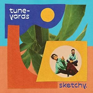 TUNE-YARDS-SKETCHY (BLUE VINYL)
