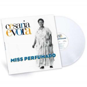 CESARIA EVORA-MISS PERFUMADO (WHITE VINYL)