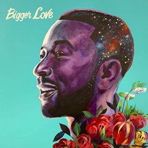 JOHN LEGEND-BIGGER LOVE