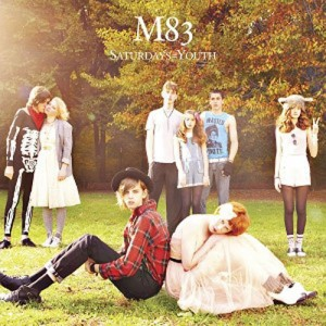 M83-SATURDAYS=YOUTH