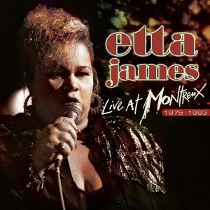 ETTA JAMES-LIVE AT MONTREUX 1975-1993