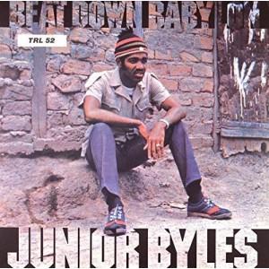 JUNIOR BYLES-BEAT DOWN BABYLON