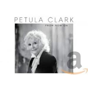 PETULA CLARK-FROM NOW ON (VINYL)