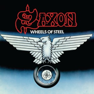 SAXON-WHEELS OF STEEL (EXPANDED)