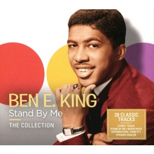 BEN E. KING-STAND BY ME - THE COLLECTION