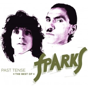 SPARKS-PAST TENSE: THE BEST OF SPARKS