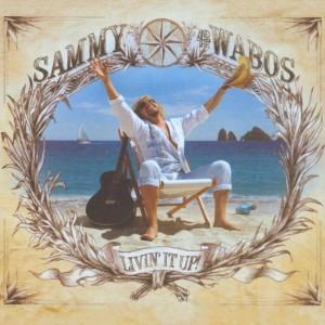 SAMMY HAGAR & THE WABOS-LIVIN´ IT UP!