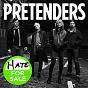 PRETENDERS-HATE FOR SALE