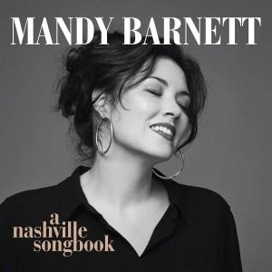 MANDY BARNETT-A NASHVILLE SONGBOOK