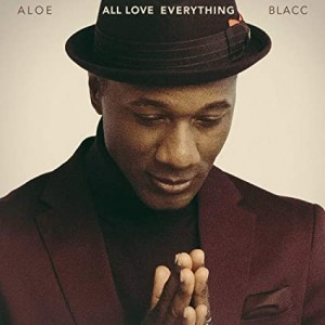 ALOE BLACC-ALL LOVE EVERYTHING (VINYL)