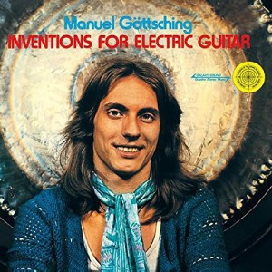 MANUEL GOTTSCHING-INVENTIONS FOR ELECTRIC GUITAR