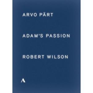 ARVO PÄRT / ROBERT WILSON-ADAM´S PASSION