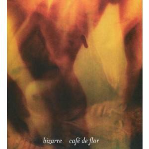 BIZARRE-CAFÉ DE FLOR