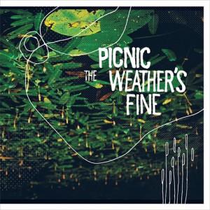 PICNIC-THE WEATHER´S FINE