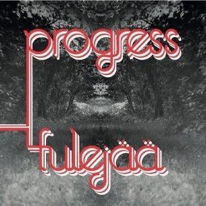 PROGRESS-TULEJÄÄ