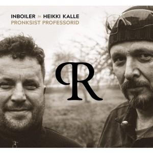 INBOILER JA HEIKI KALLE-PRONKSIST PROFESSORID