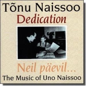 TONU NAISSOO-DEDICATION