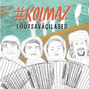 LOOTSAVAGILASED-#KOLMAZ