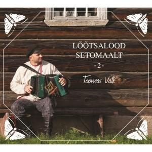 T.VALK-LOOTSALOOD SETOMAALT -2-