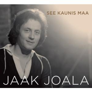 JAAK JOALA-SEE KAUNIS MAA