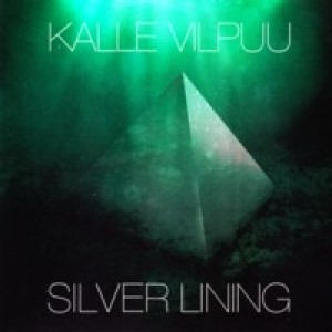 KALLE VILPUU-SILVER LINING