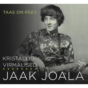 JAAK JOALA-TAAS ON PÄEV