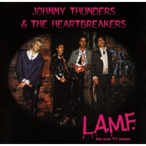 JOHNNY THUNDERS AND THE HEARTBREAKERS-LAMF THE LOST 77 MIXES