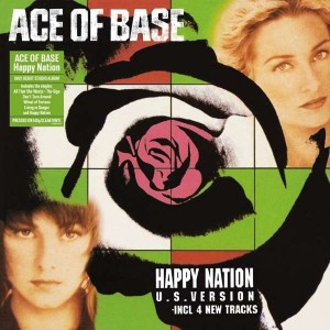ACE OF BASE-HAPPY NATION