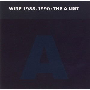 WIRE-1985-1990: THE A-LIST