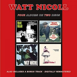 WATT NICOLL-BALLAD OF THE BOG AND OTHER DITTIES
