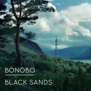 BONOBO-BLACK SANDS