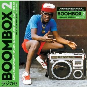 VARIOUS ARTISTS-BOOMBOX 2: EARLY INDEPENDENT HIP HOP, ELECTRO & DISCO RAP 79-83