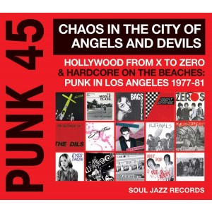 VARIOUS ARTISTS-PUNK 45: CHAOS IN THE CITY OF ANGELS AND DEVILS