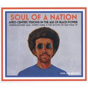 VARIOUS ARTISTS-SOUL OF A NATION: UNDERGROUND JAZZ, STREET FUNK & ROOTS OF RAP 68-79
