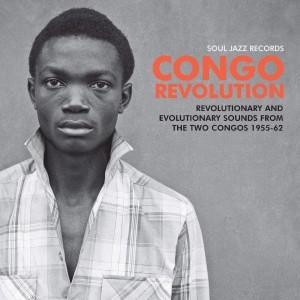 VARIOUS ARTISTS-CONGO REVOLUTION: TWO CONGOS 1955-1962