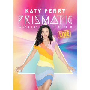 KATY PERRY-THE PRISMATIC WORLD TOUR LIVE